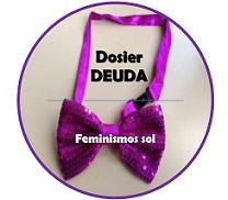 Dossier Deuda. Feminismos Sol