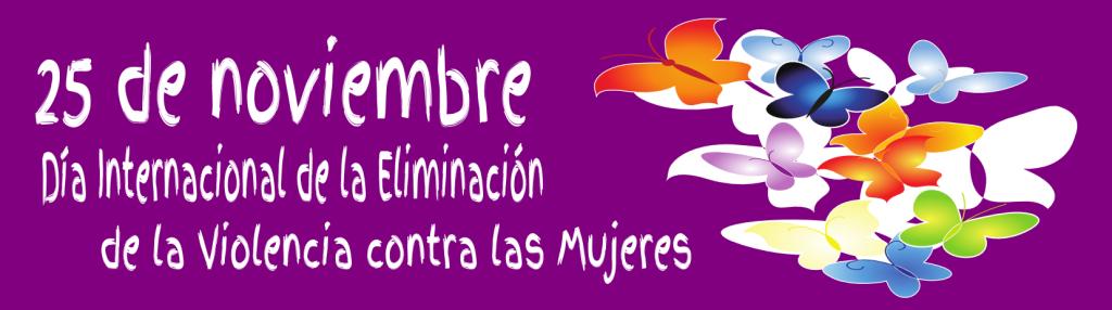 25 de Noviembre: denuncia y repulsa de la violencia de género